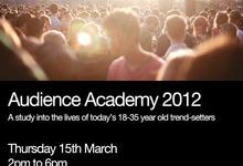 (Ac) Audience Academy 2012